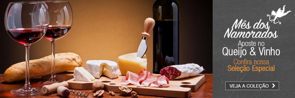 Queijo e Vinho Mês dos Namorados