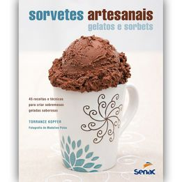 Livro-Sorvetes-artesanais---gelatos-e-sorbets-Senac---25686