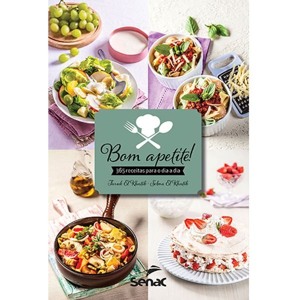 Livro Bom apetite! 365 receitas para o dia a dia Senac - 27812