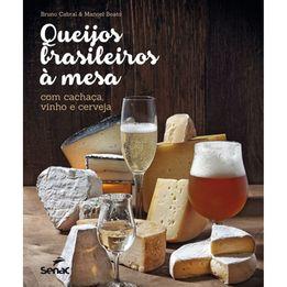 Livro-Queijo-brasileiros-a-mesa-com-cachaca-vinho-e-cerveja-Senac---25671
