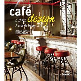 Livro-Cafe-com-design---a-arte-de-beber-cafe-Senac---25676