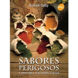Livro-Sabores-perigosos---a-historia-das-especiarias-Senac---25682