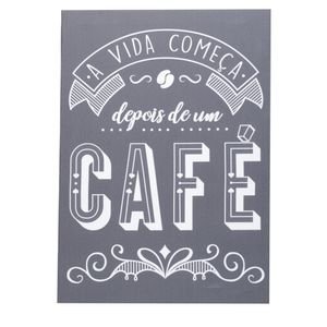 Placa-A-Vida-Comeca-Depois-do-Cafe-35CM---32935